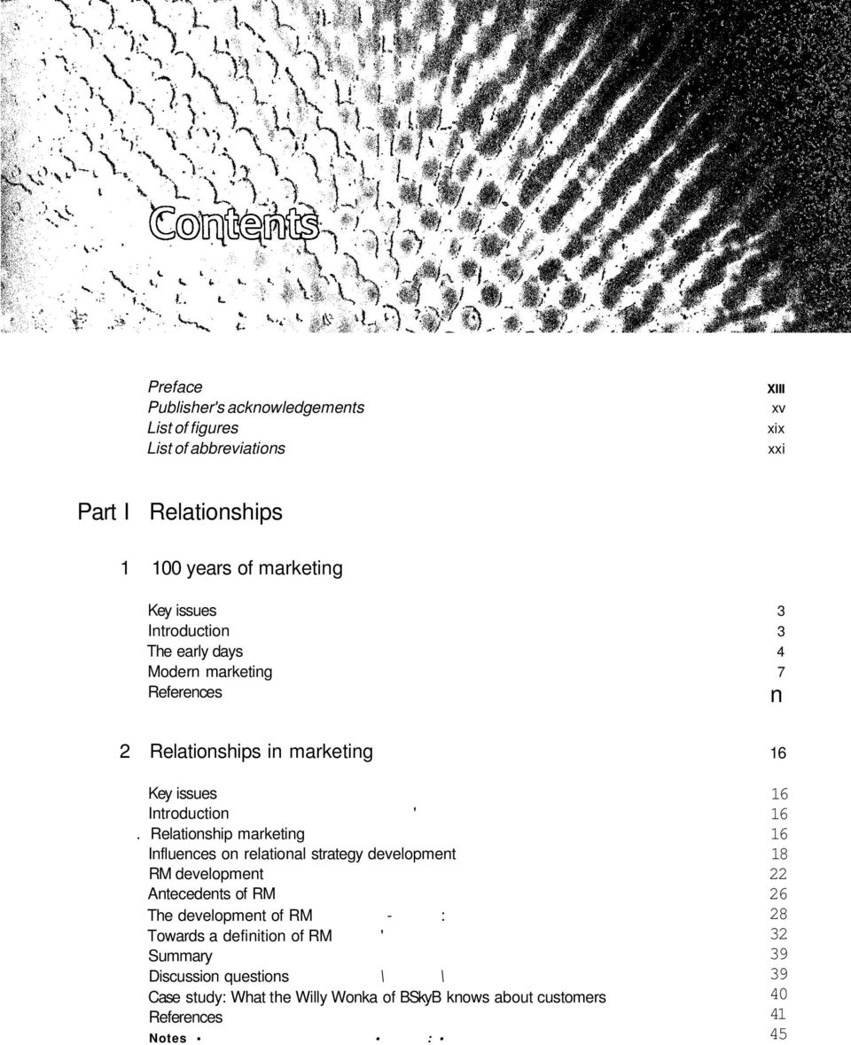 Relationship marketing Influences on relational strategy development RM development Antecedents of RM The development of RM -