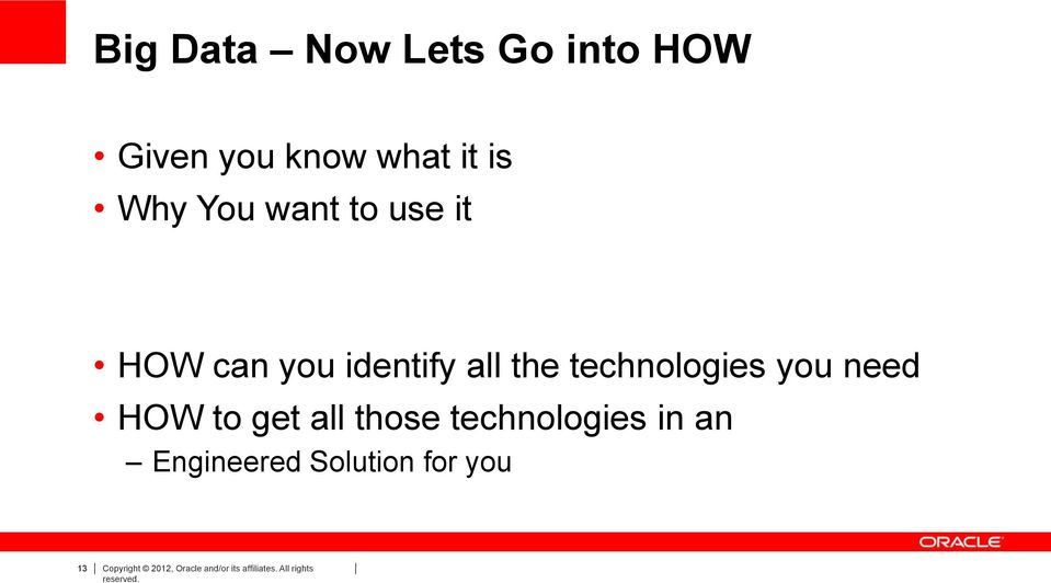 need HOW to get all those technologies in an Engineered Solution