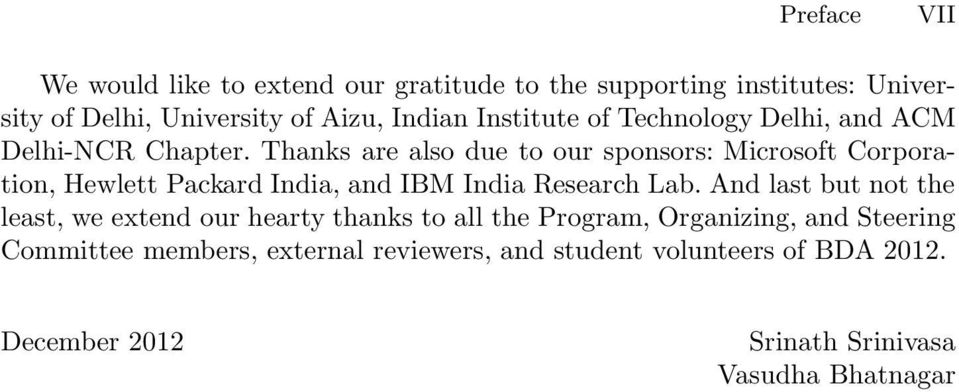 Thanks are also due to our sponsors: Microsoft Corporation, Hewlett Packard India, and IBM India Research Lab.