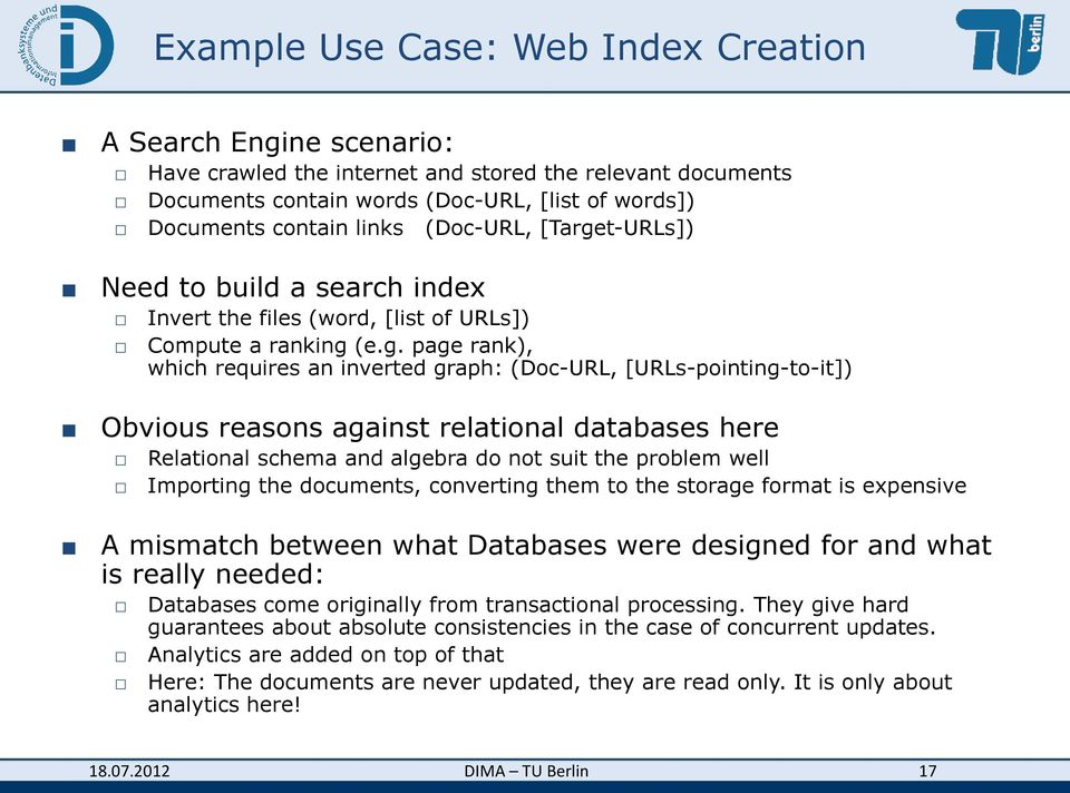 t-URLs]) Need to build a search index Invert the files (word, [list of URLs]) Compute a ranking