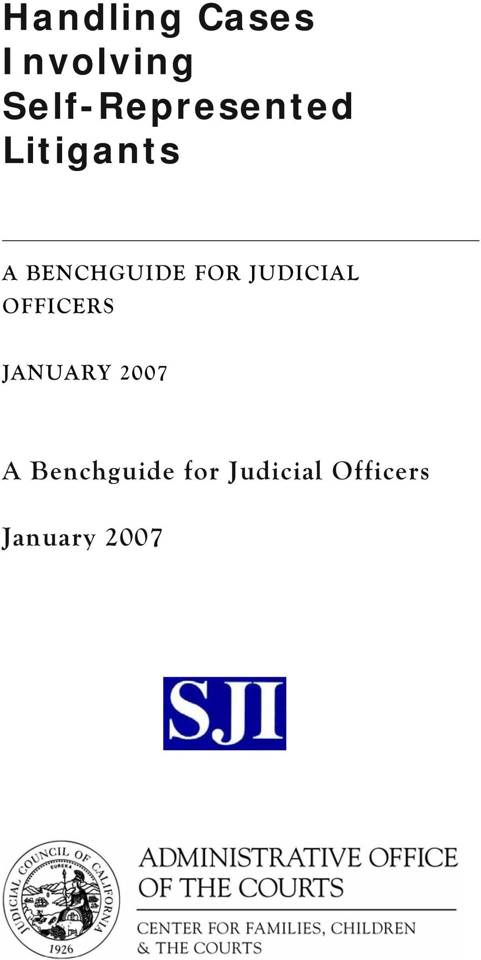 BENCHGUIDE FOR JUDICIAL OFFICERS
