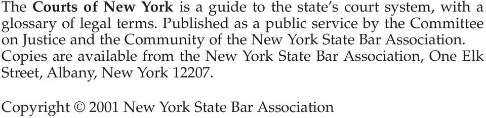 Published as a public service by the Committee on Justice and the Community of the New
