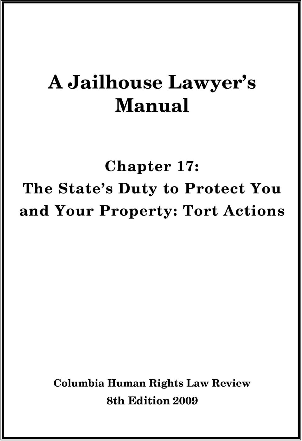and Your Property Tort Actions