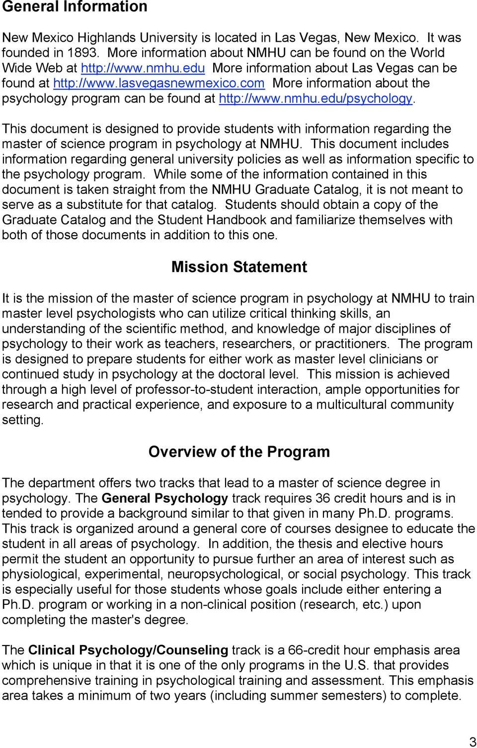 This document is designed to provide students with information regarding the master of science program in psychology at NMHU.