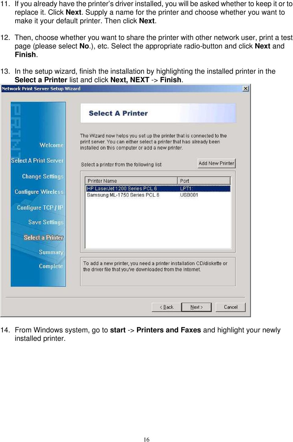 Then, choose whether you want to share the printer with other network user, print a test page (please select No.), etc.