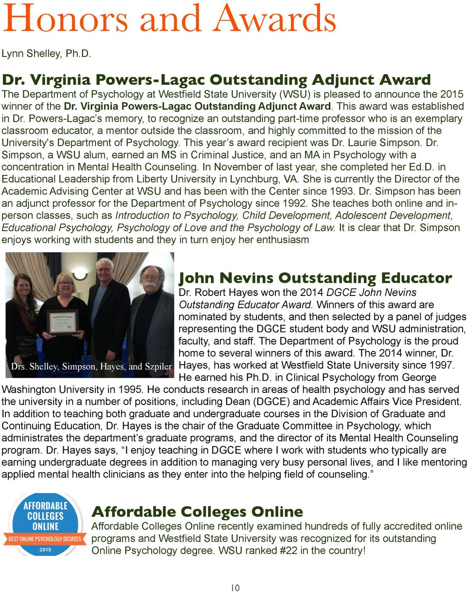 Virginia Powers-Lagac Outstanding Adjunct Award. This award was established in Dr.