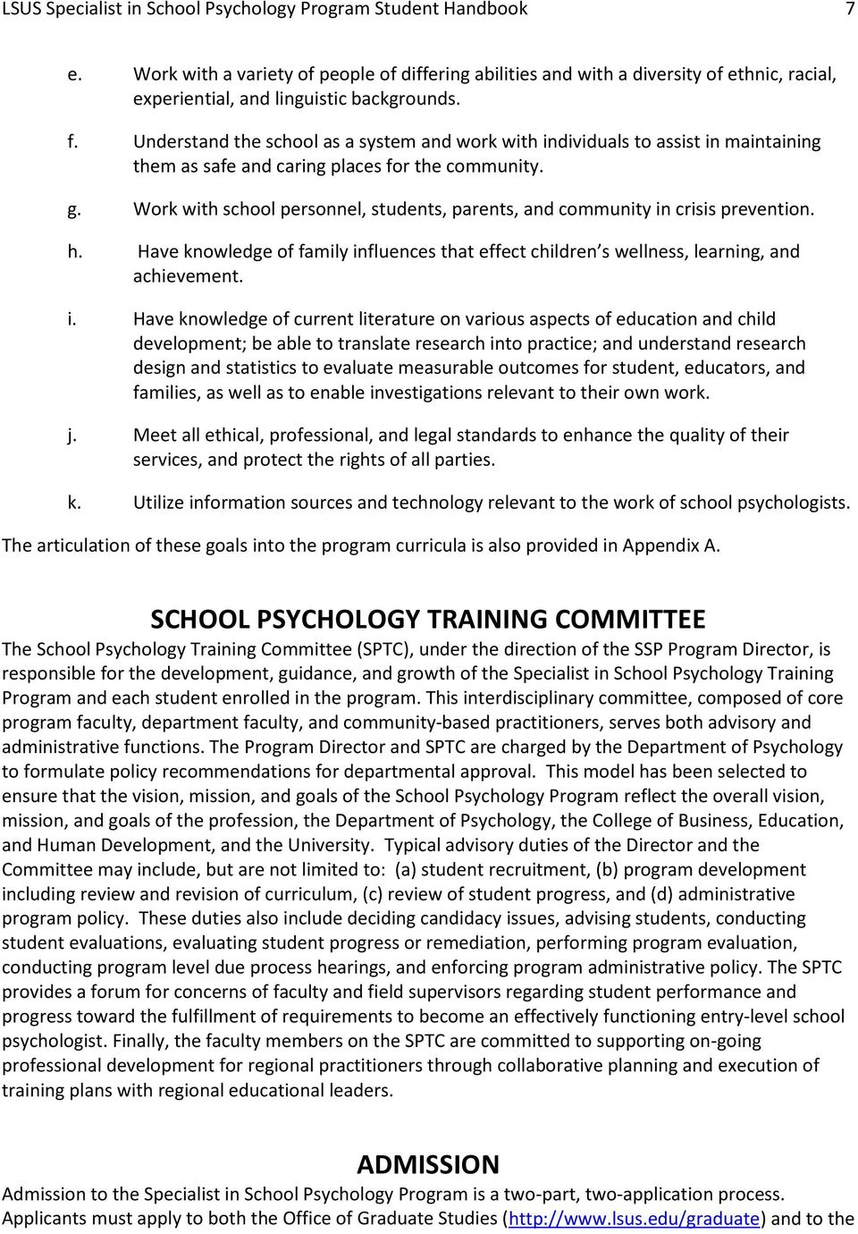 Understand the school as a system and work with individuals to assist in maintaining them as safe and caring places for the community. g.