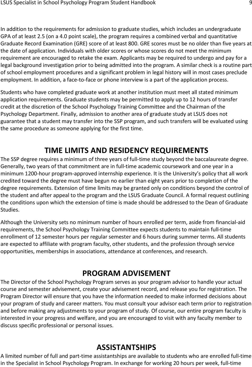 Individuals with older scores or whose scores do not meet the minimum requirement are encouraged to retake the exam.