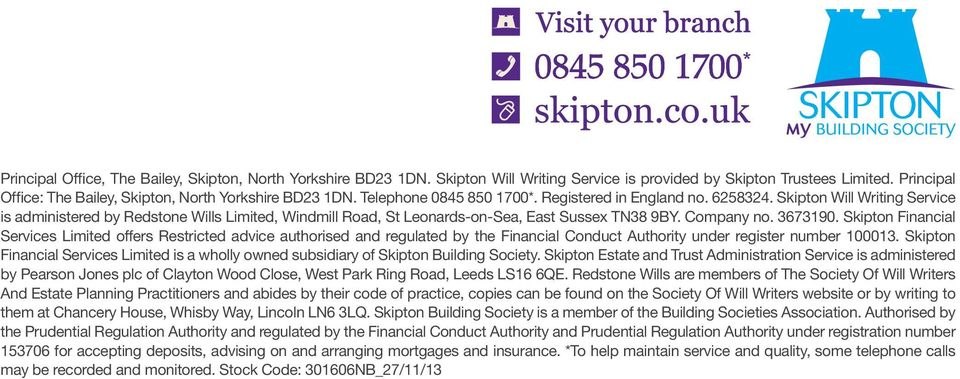 Company no. 3673190. Skipton Financial Services Limited offers Restricted advice authorised and regulated by the Financial Conduct Authority under register number 100013.