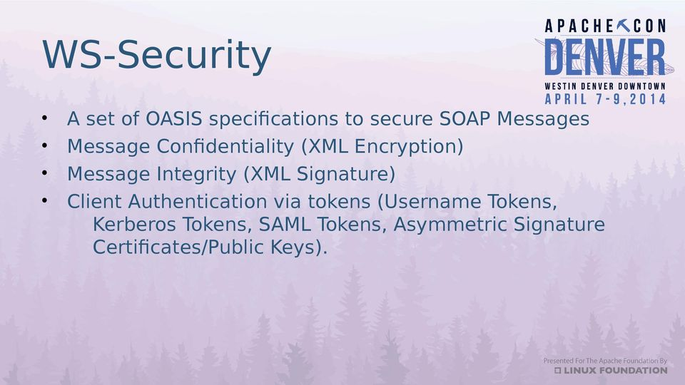 Signature) Client Authentication via tokens (Username Tokens,