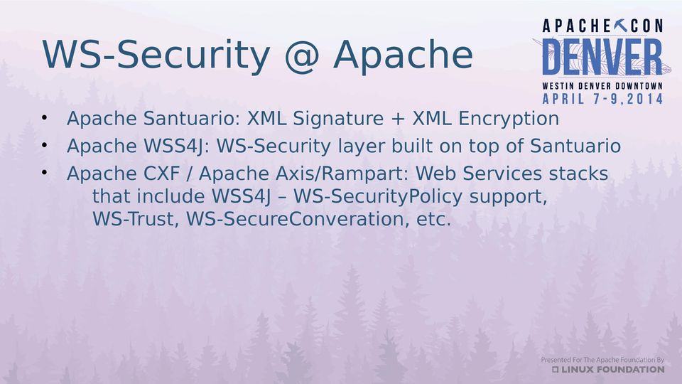 Santuario Apache CXF / Apache Axis/Rampart: Web Services stacks