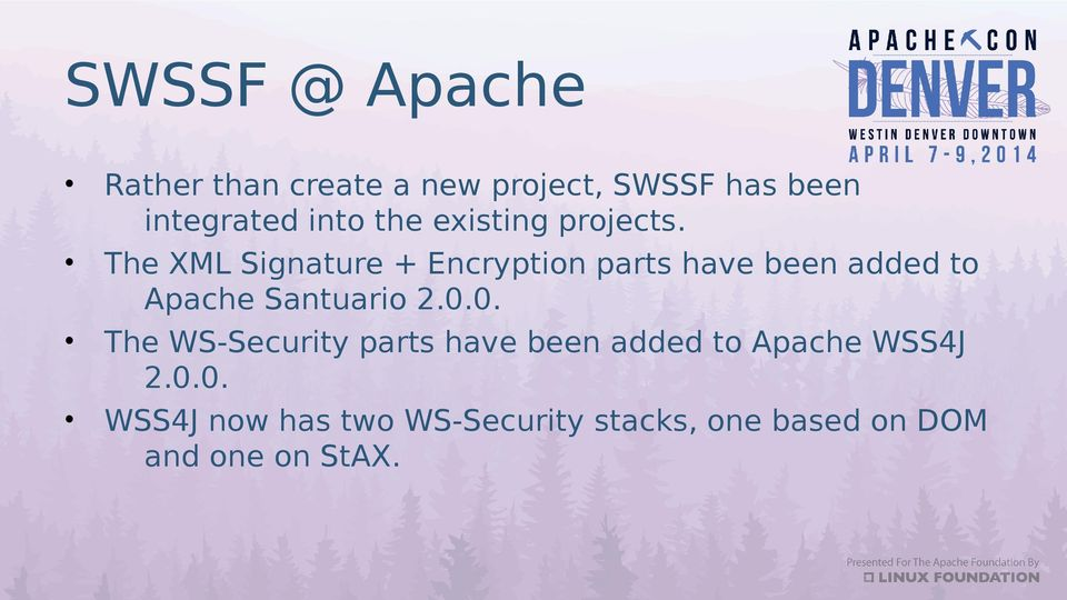 The XML Signature + Encryption parts have been added to Apache Santuario 2.0.