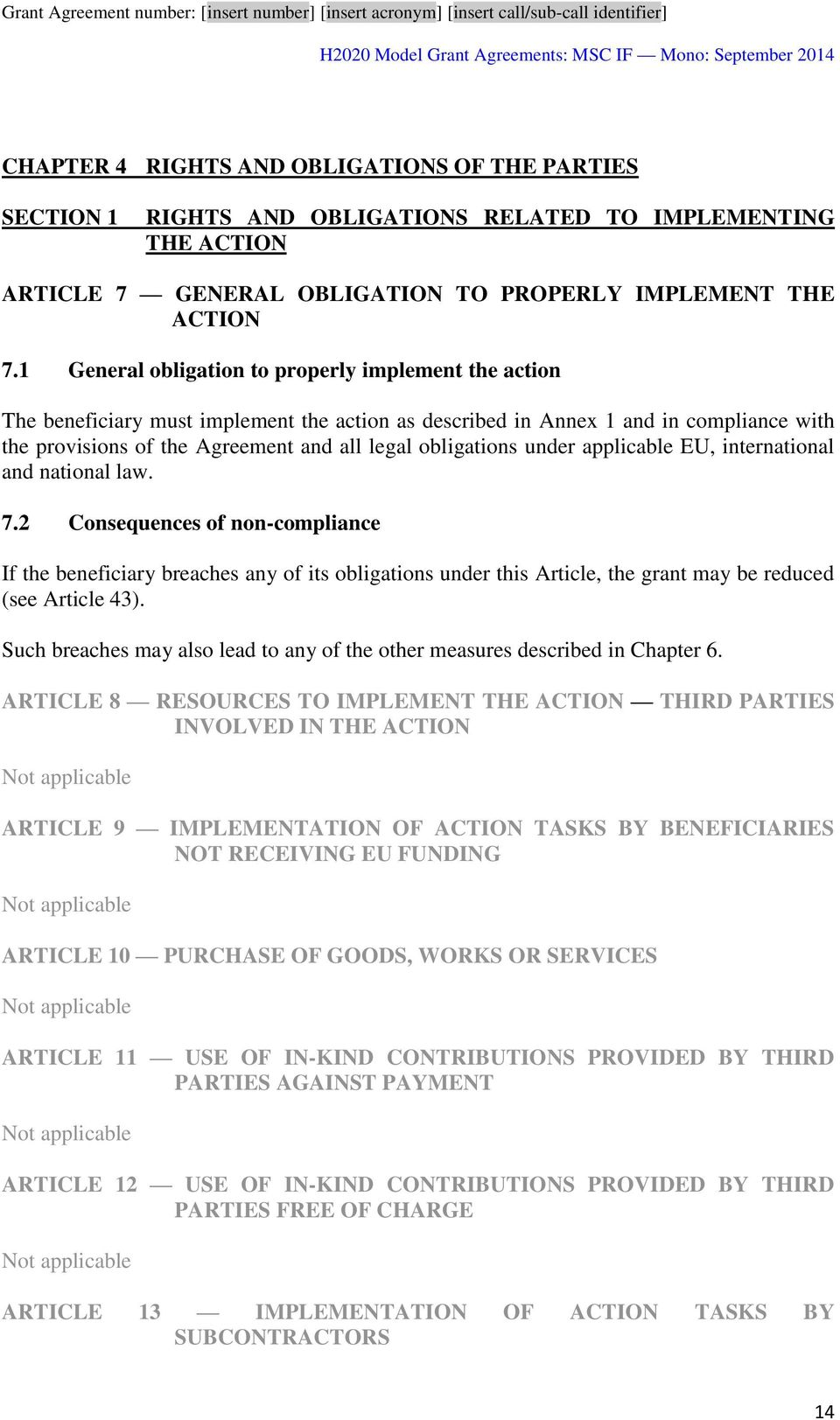 obligations under applicable EU, international and national law. 7.