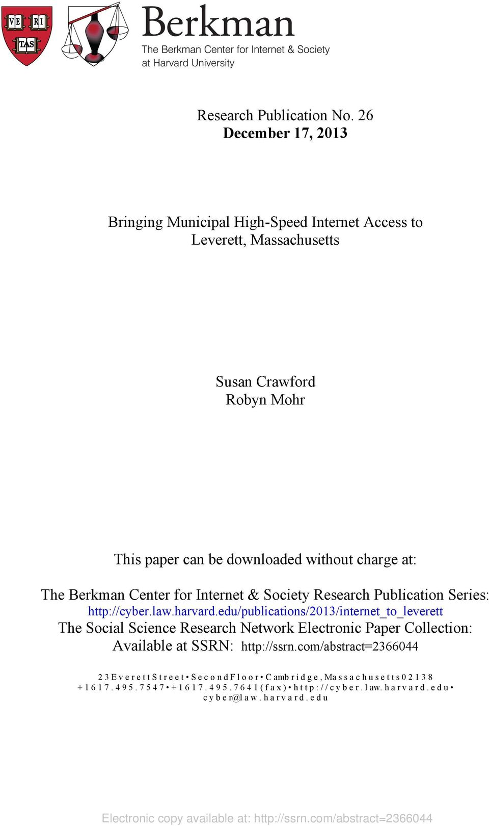 Internet & Society Research Publication Series: http://cyber.law.harvard.