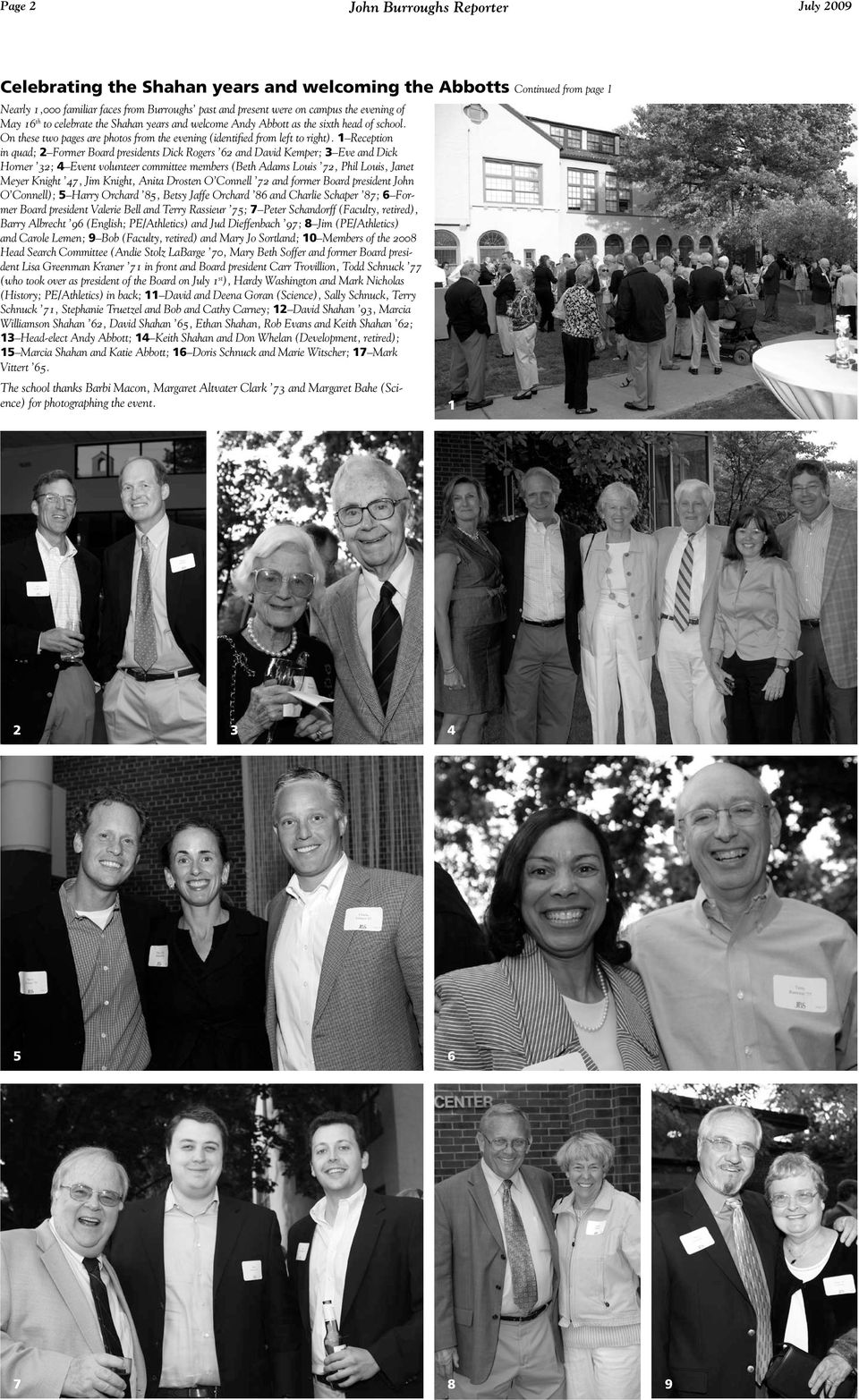 1 Reception in quad; 2 Former Board presidents Dick Rogers 62 and David Kemper; 3 Eve and Dick Horner 32; 4 Event volunteer committee members (Beth Adams Louis 72, Phil Louis, Janet Meyer Knight 47,