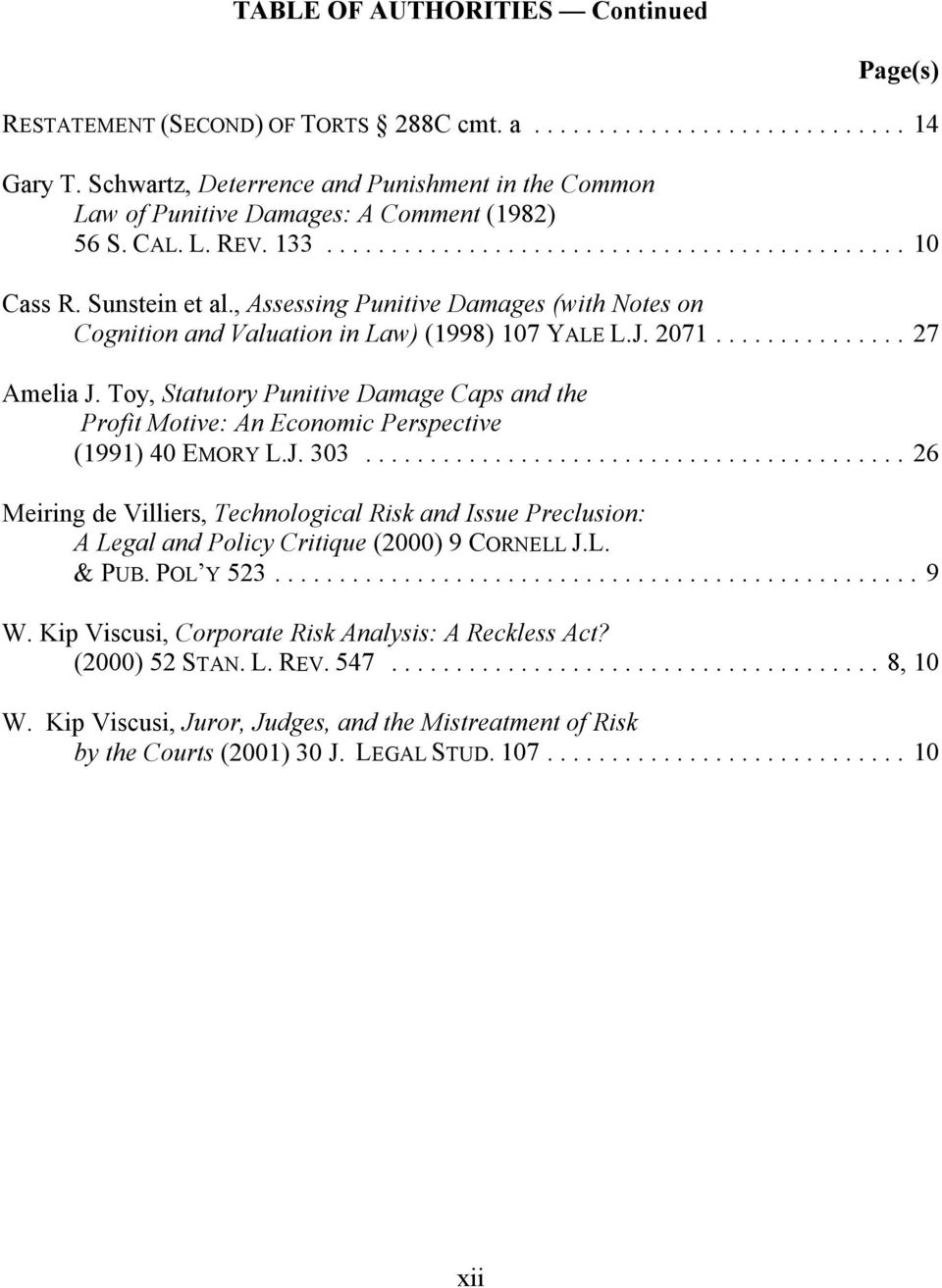 Toy, Statutory Punitive Damage Caps and the Profit Motive: An Economic Perspective (1991) 40 EMORY L.J. 303.