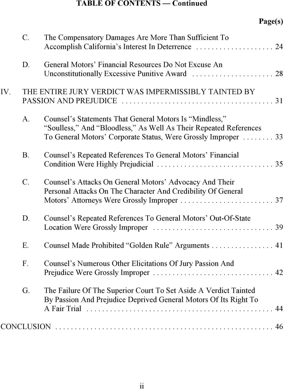 Counsel s Statements That General Motors Is Mindless, Soulless, And Bloodless, As Well As Their Repeated References To General Motors Corporate Status, Were Grossly Improper...33 B.