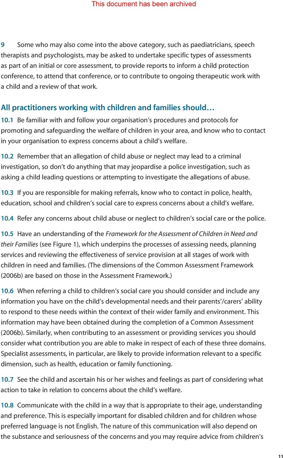 All practitioners working with children and families should 10.