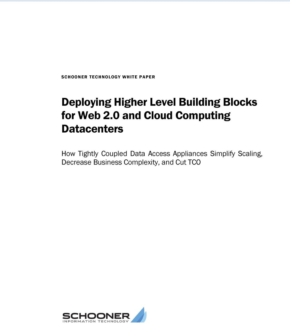 0 and Cloud Computing Datacenters How Tightly Coupled Data Access