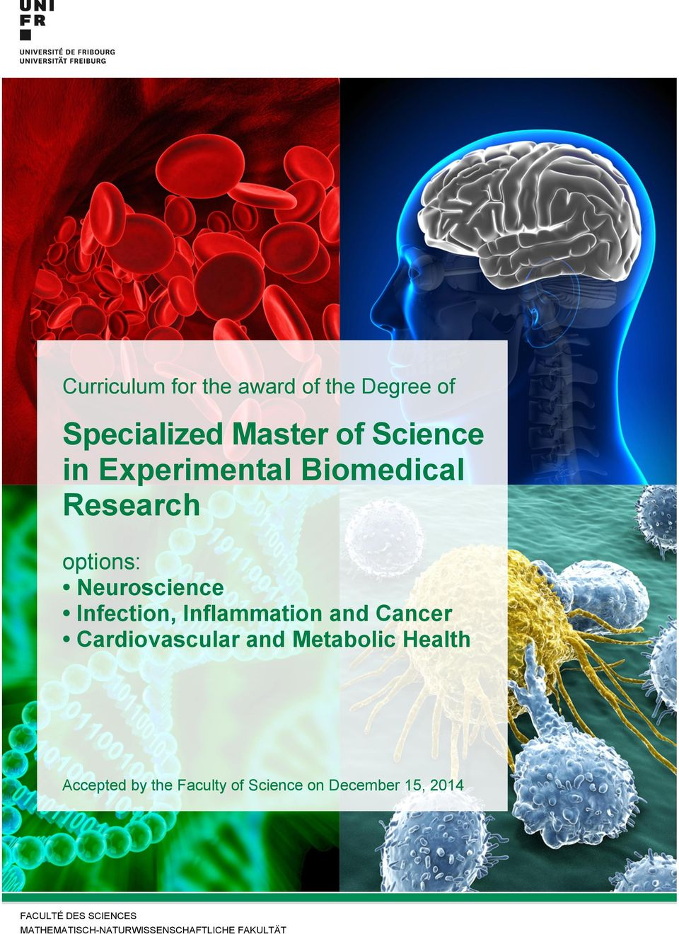 and Cancer Cardiovascular and Metabolic Health Accepted by the Faculty of