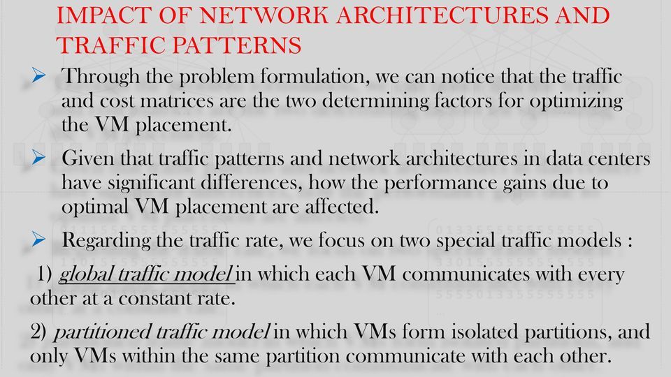 Given that traffic patterns and network architectures in data centers have significant differences, how the performance gains due to optimal VM placement are