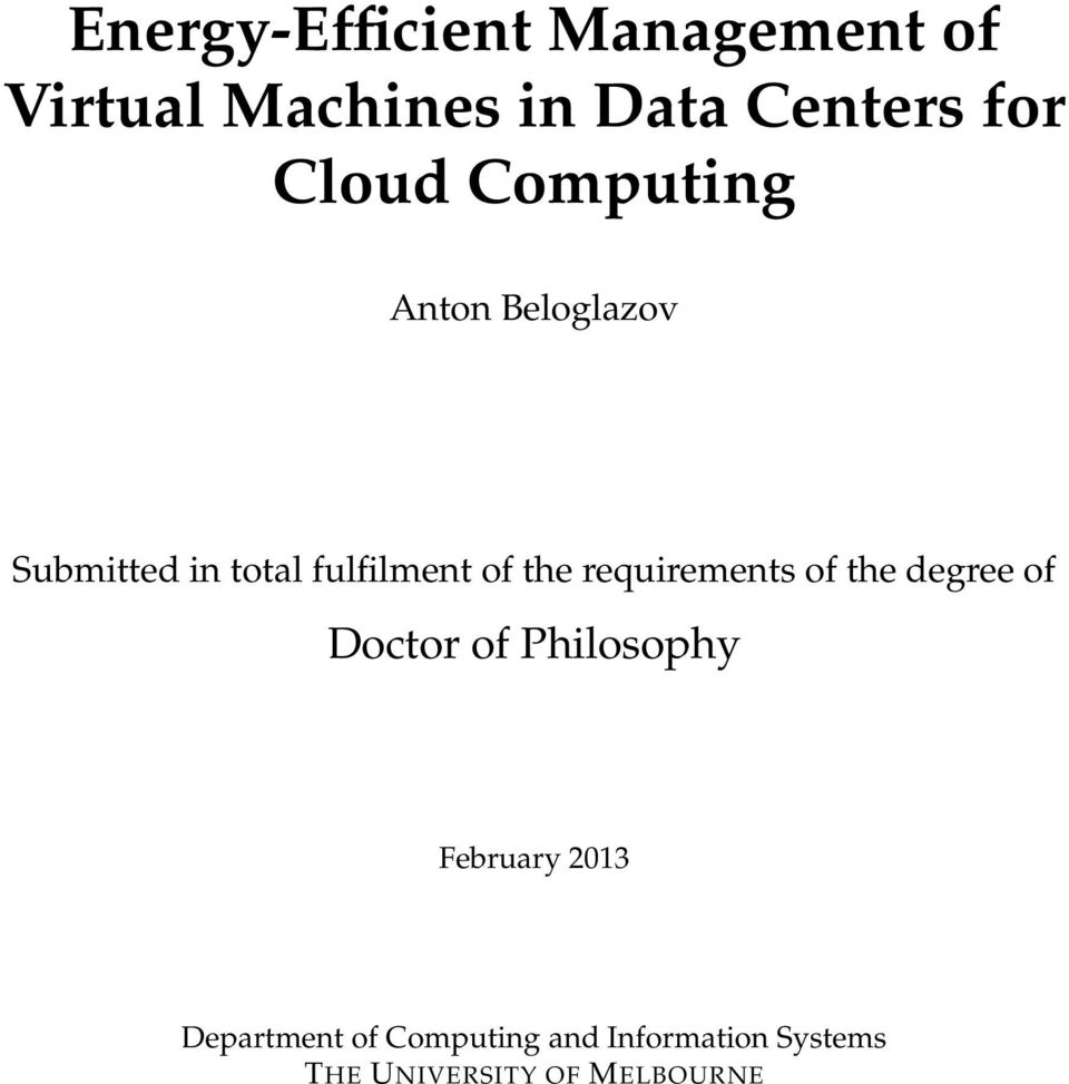 requirements of the degree of Doctor of Philosophy February 2013
