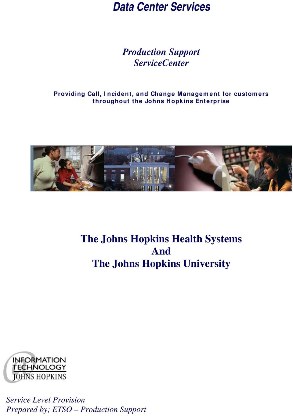 Enterprise The Johns Hopkins Health Systems And The Johns Hopkins