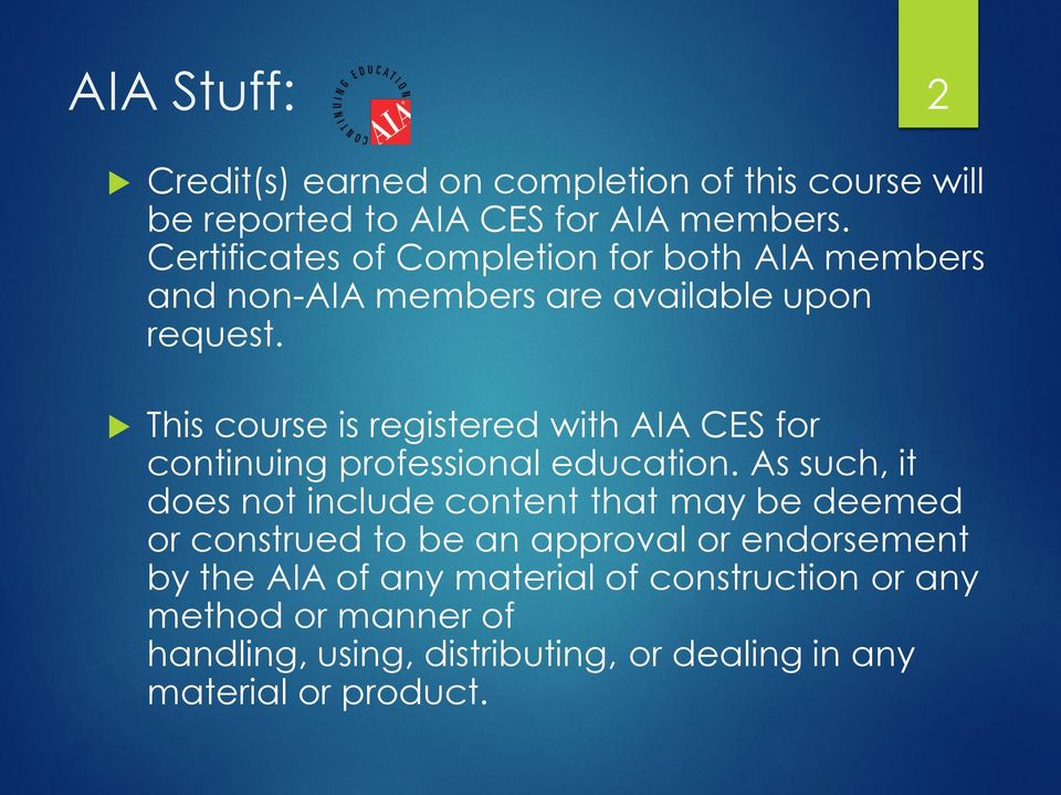 This course is registered with AIA CES for continuing professional education.