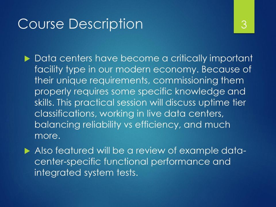 This practical session will discuss uptime tier classifications, working in live data centers, balancing reliability vs