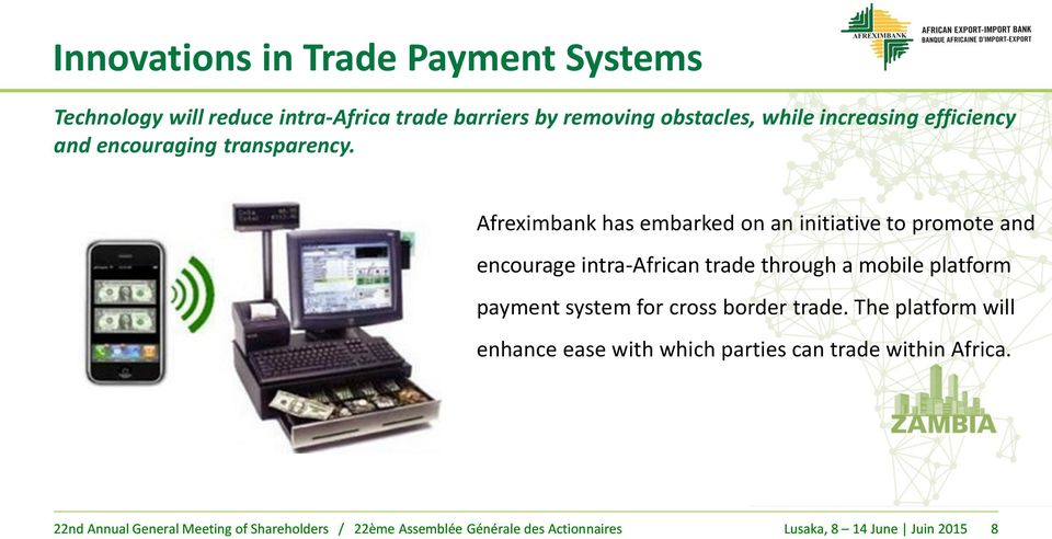 Afreximbank has embarked on an initiative to promote and encourage intra-african trade through a mobile