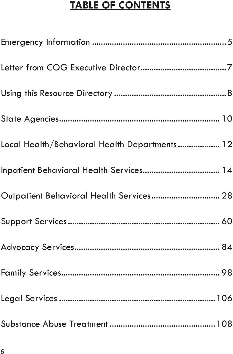 .. 10 Local Health/Behavioral Health Departments... 12 Inpatient Behavioral Health Services.