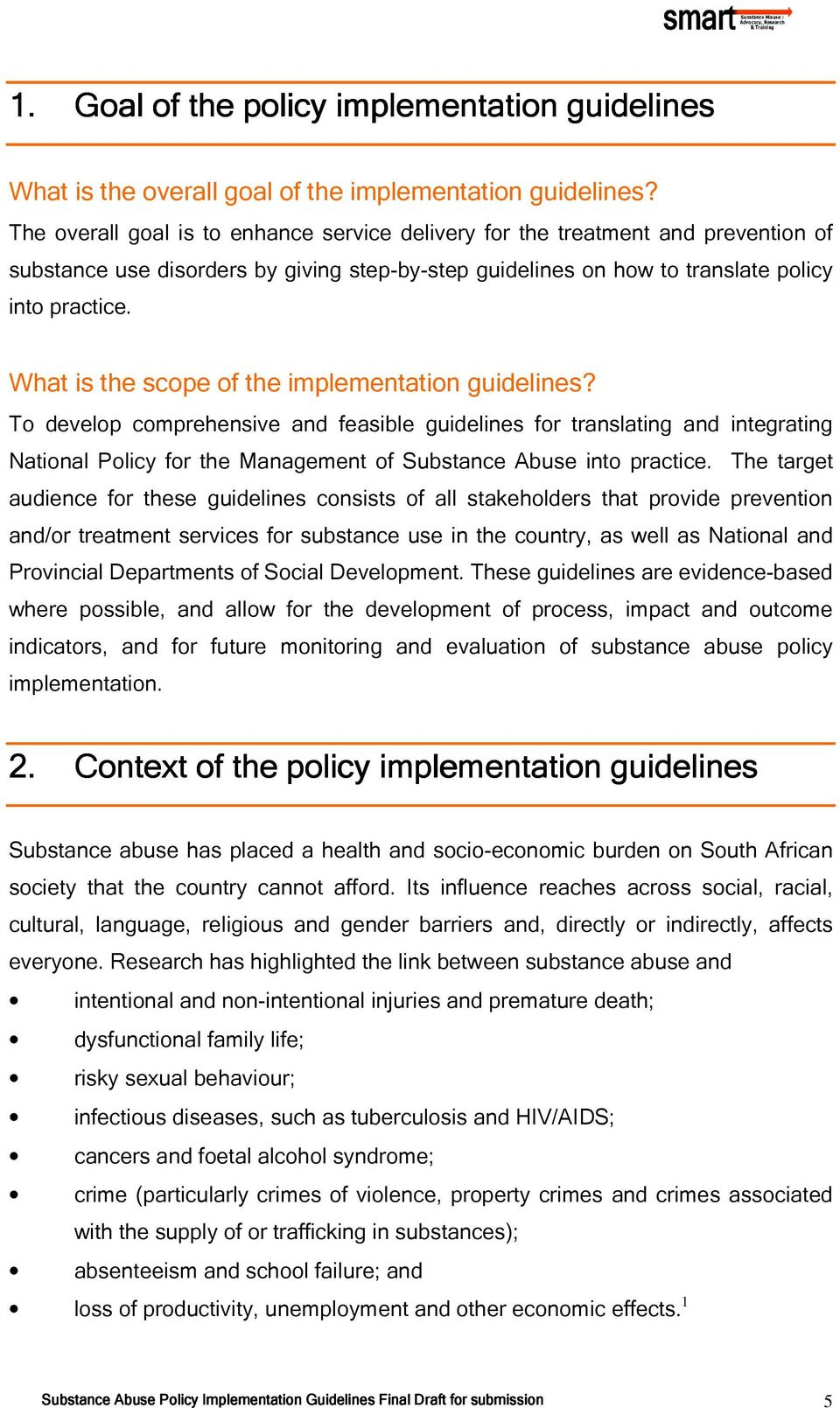 What is the scope of the implementation guidelines?