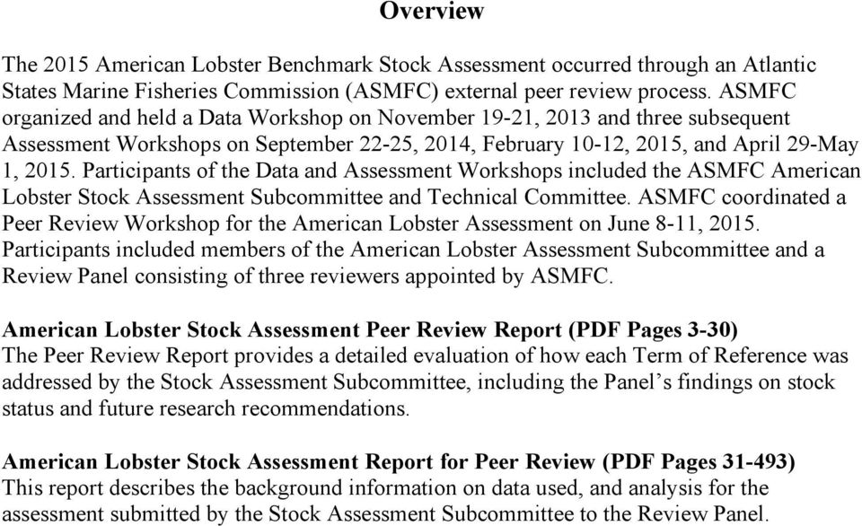 Participants of the Data and Assessment Workshops included the ASMFC American Lobster Stock Assessment Subcommittee and Technical Committee.