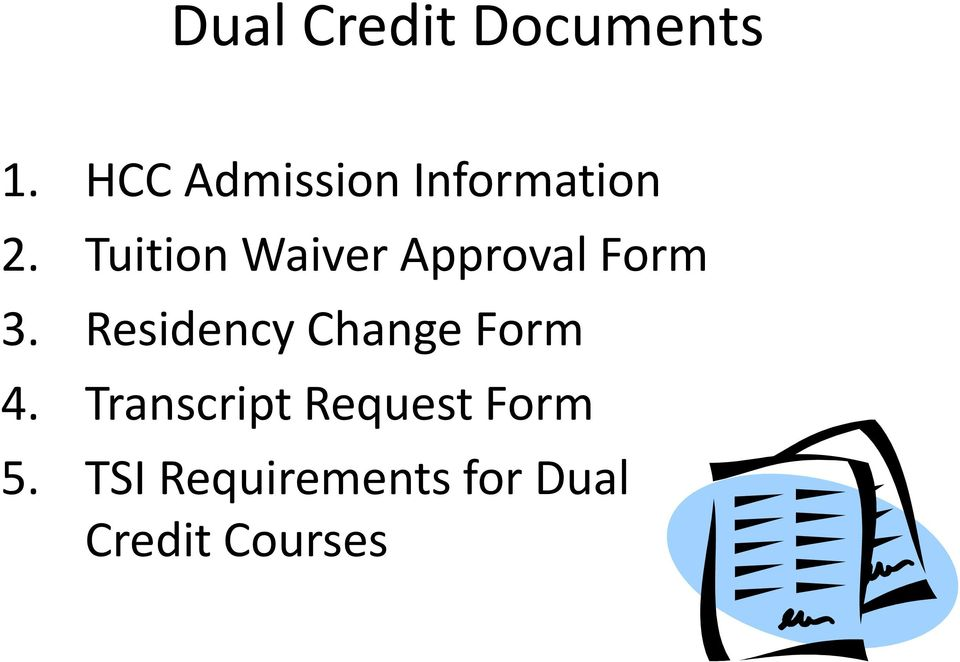 Tuition Waiver Approval Form 3.