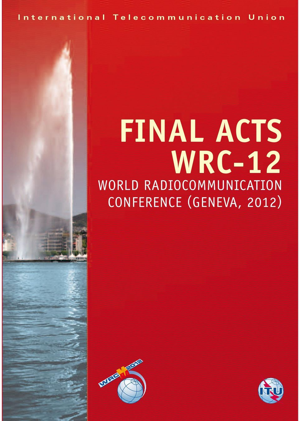 FINAL ACTS WRC-12 WORLD