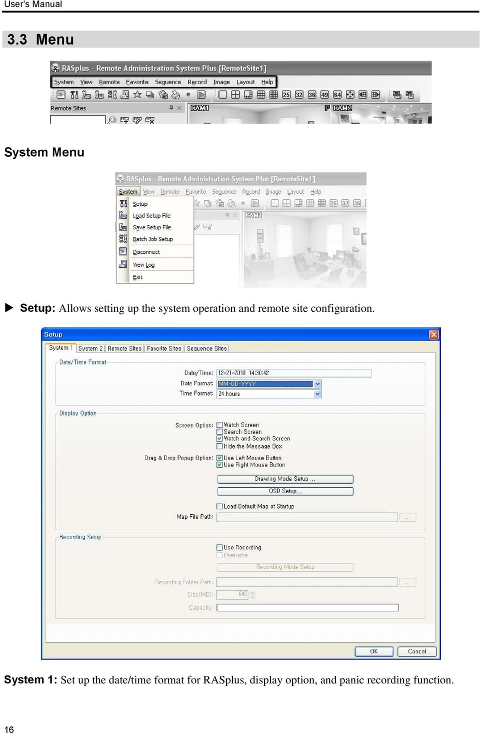 system operation and remote site configuration.