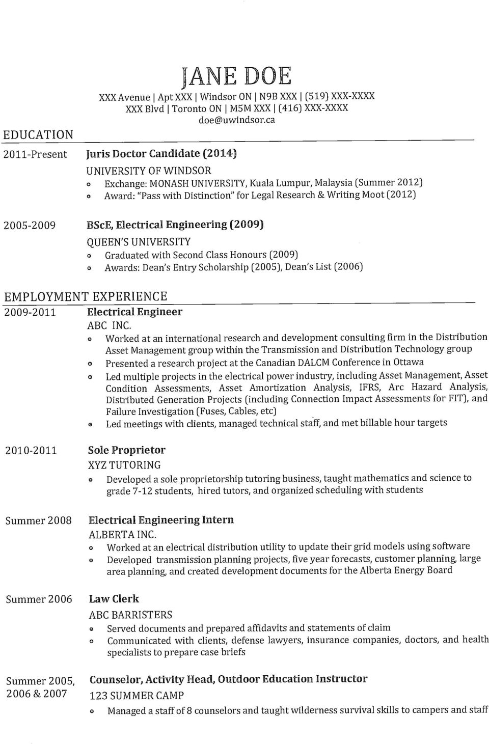 2005-2009 BScE, Electrical Engineering (2009) QUEEN'S UNIVERSITY Graduated with Secnd Class Hnurs (2009) O Awards: Dean's Entry Schlarship (2005), Dean's List (2006) EMPLOYMENT EXPERIENCE 2009-2011