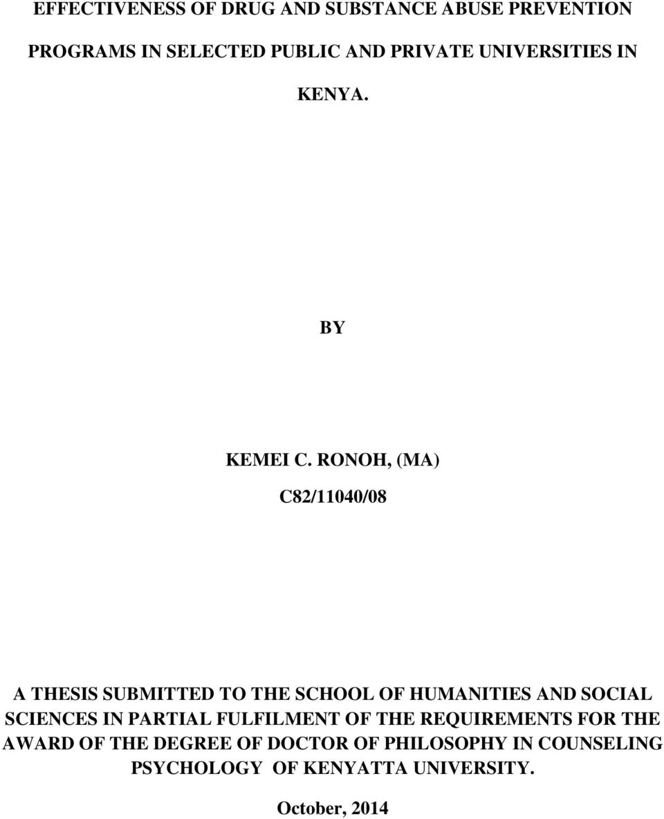 RONOH, (MA) C82/11040/08 A THESIS SUBMITTED TO THE SCHOOL OF HUMANITIES AND SOCIAL SCIENCES