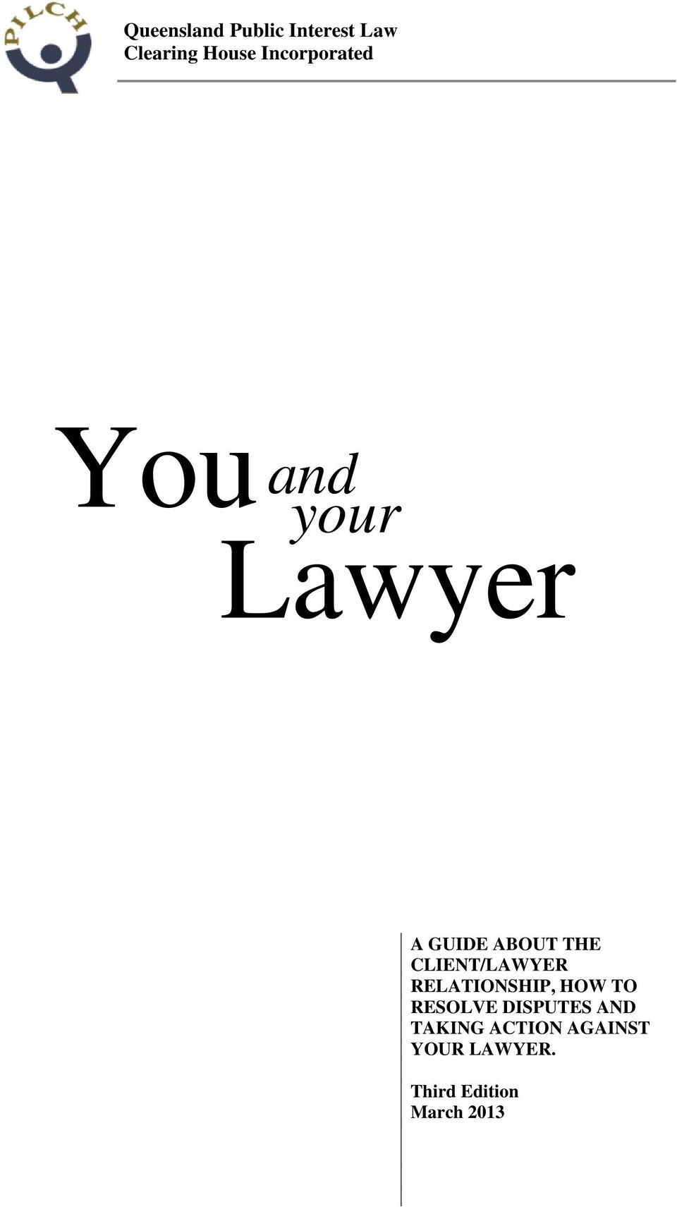 CLIENT/LAWYER RELATIONSHIP, HOW TO RESOLVE DISPUTES