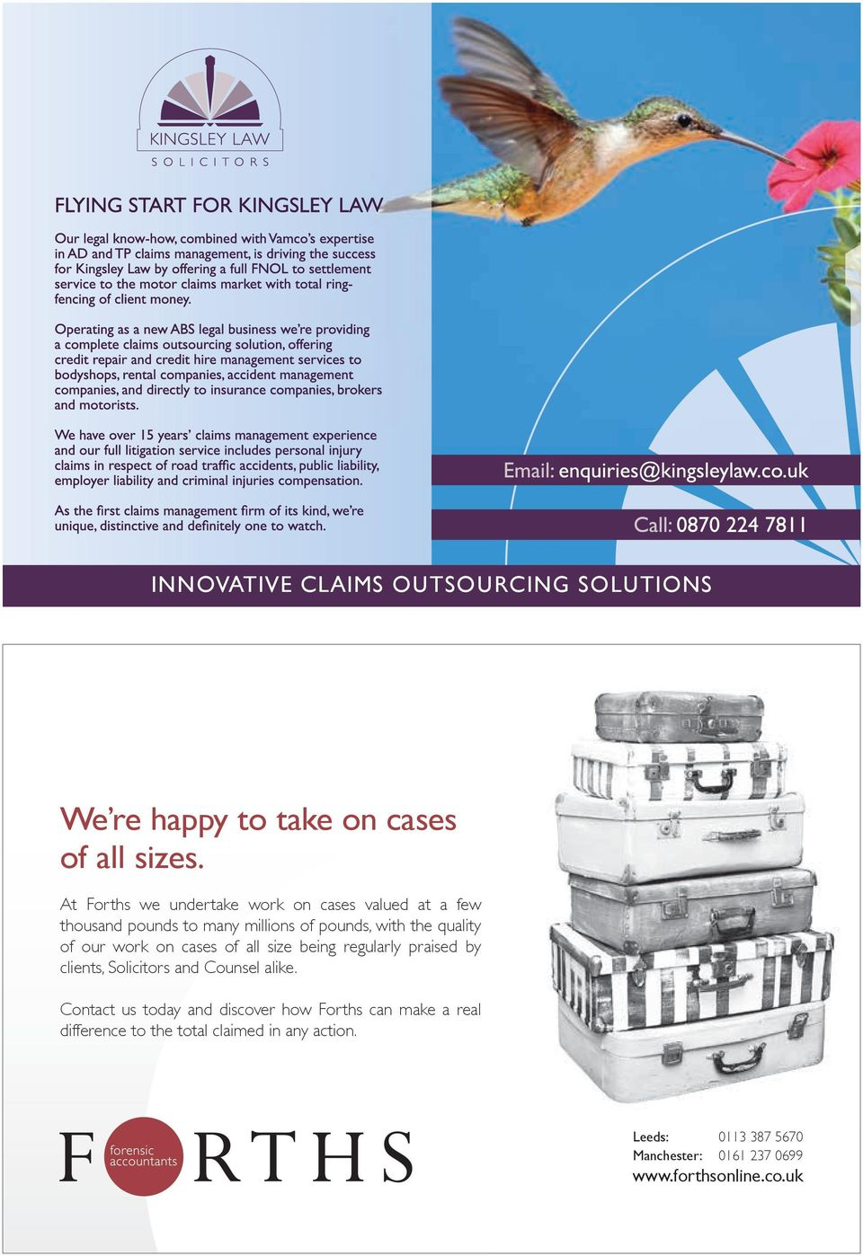 our work on cases of all size being regularly praised by clients, Solicitors and Counsel alike.