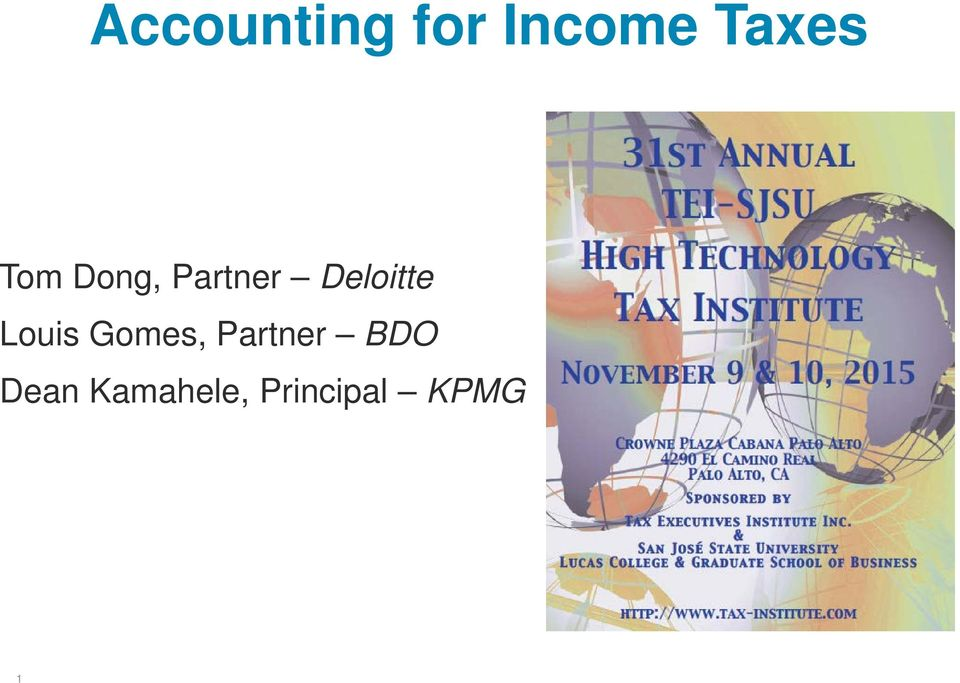 accounting for income taxes tom dong partner deloitte louis gomes rh docplayer net