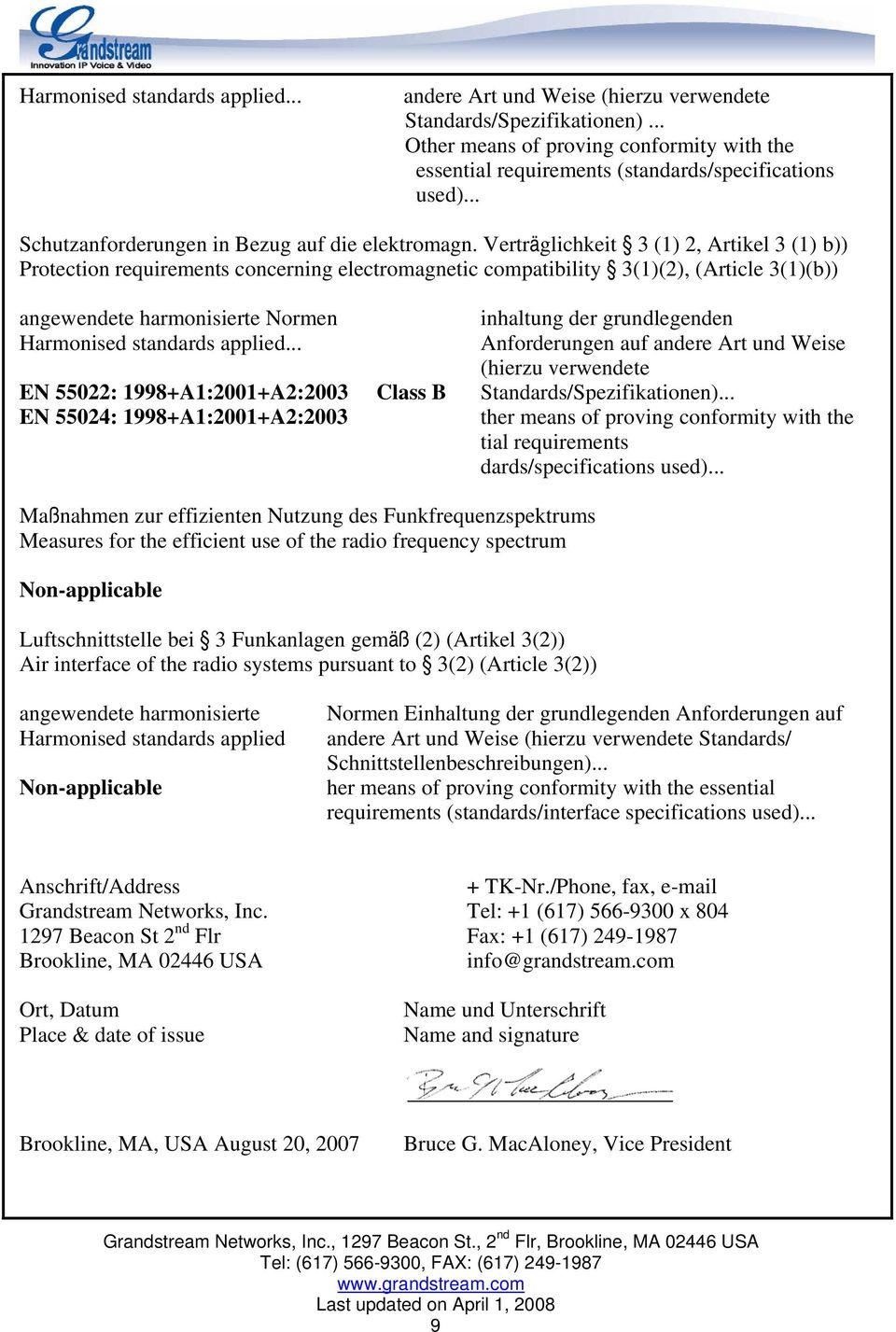 Verträglichkeit 3 (1) 2, Artikel 3 (1) b)) Protection requirements concerning electromagnetic compatibility 3(1)(2), (Article 3(1)(b)) angewendete harmonisierte Normen inhaltung der grundlegenden