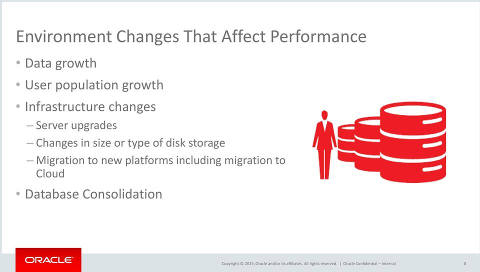 upgrades Changes in size or type of disk storage Migration