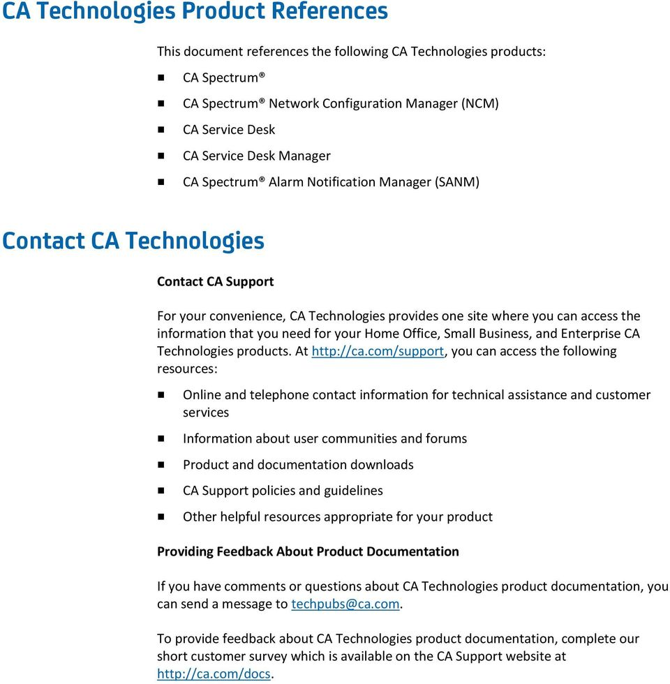 your Home Office, Small Business, and Enterprise CA Technologies products. At http://ca.