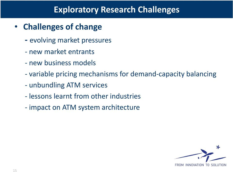 mechanisms for demand capacity balancing unbundling ATM services