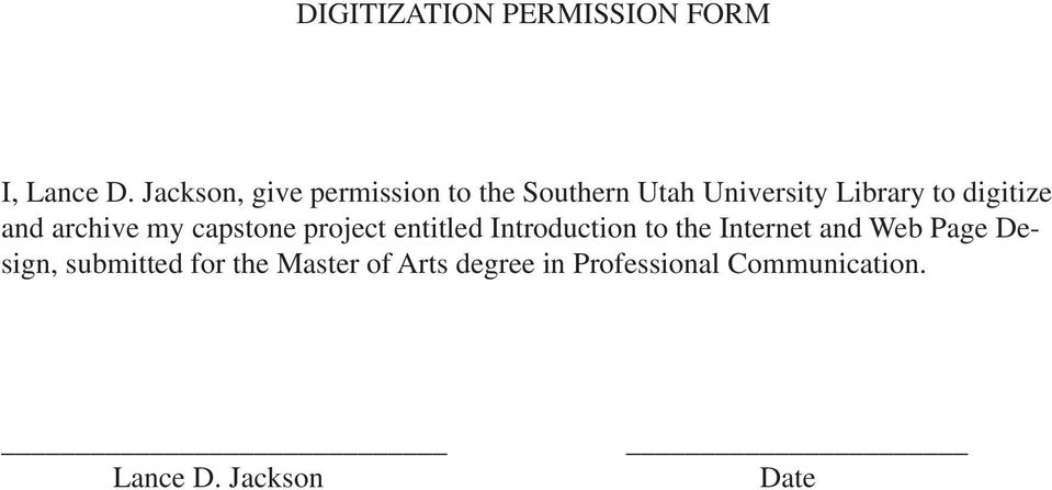 digitize and archive my capstone project entitled Introduction to the