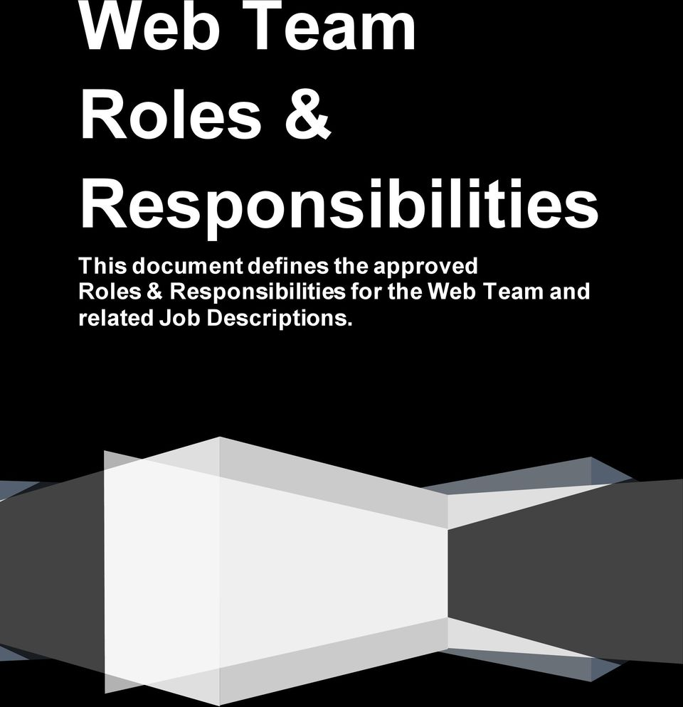 Roles & Responsibilities for the