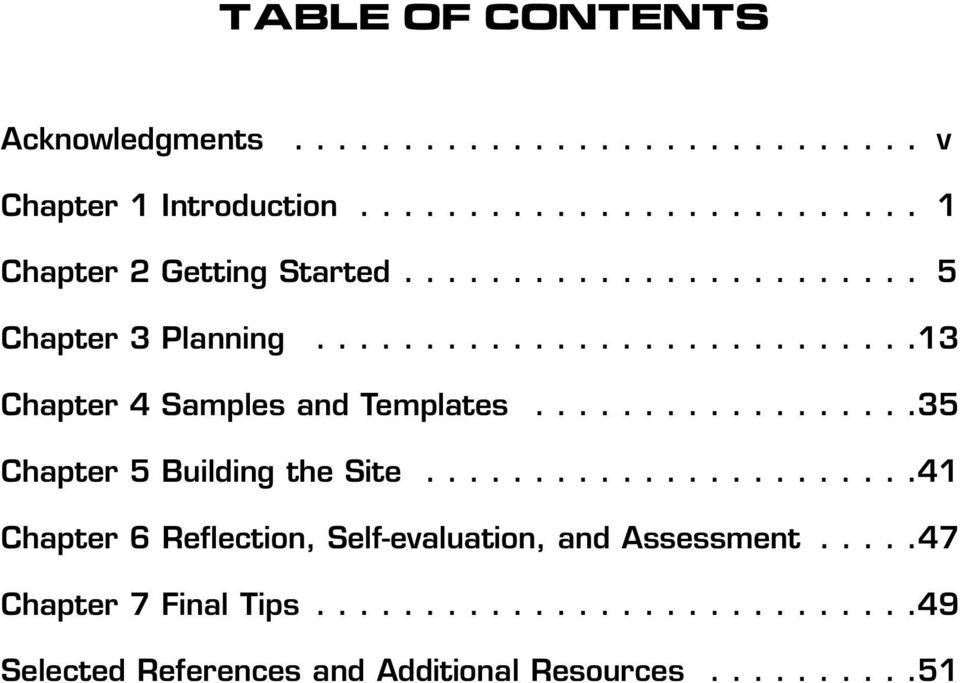 .................35 Chapter 5 Building the Site.......................41 Chapter 6 Reflection, Self-evaluation, and Assessment.