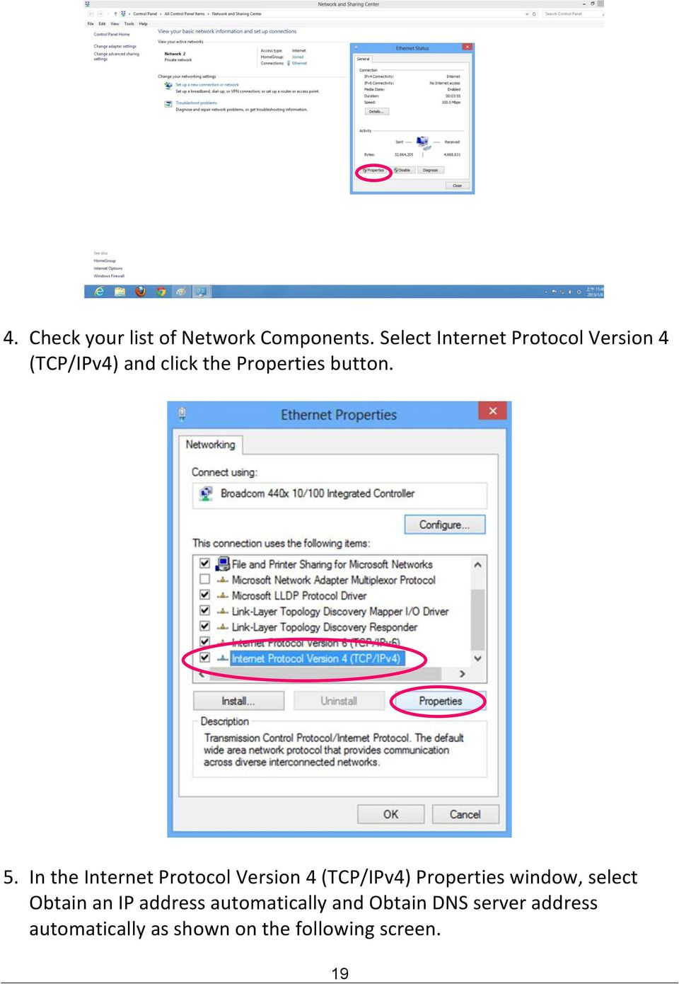 5. In the Internet Protocol Version 4 (TCP/IPv4) Properties window, select