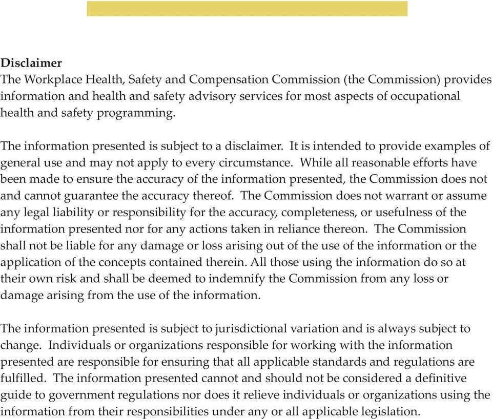 While all reasonable efforts have been made to ensure the accuracy of the information presented, the Commission does not and cannot guarantee the accuracy thereof.